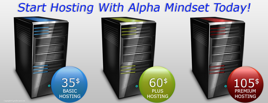 Hosting with Alpha Mindset